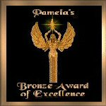 Pamela's Bronze Award for Excellence