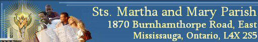 Sts. Martha and Mary Parish, 1870 Burnhamthorpe Rd. E., Mississauga, Ontario, CanadaSts. Martha and Mary Parish, 1870 Burnhamthorpe Rd. E., Mississauga, Ontario, Canada